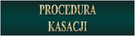 Procedura kasacji